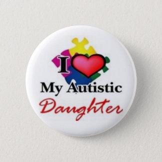 autistic daughter pinback button