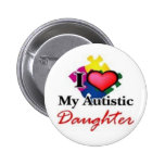 autistic daughter pinback buttons