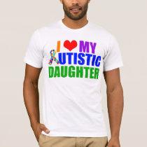 Autistic Daughter T-Shirt