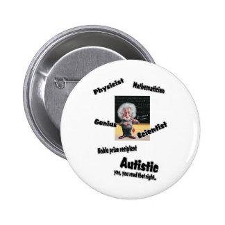 Autistic Einstien 2 Inch Round Button