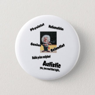 Autistic Einstien Button