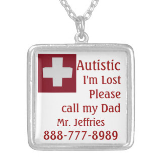 Autistic Lost, Please Call Silver Plated Necklace