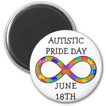 Autistic Pride Day June 18th Magnet