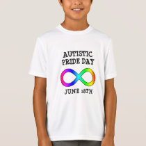 Autistic Pride Day June 18th Shirt