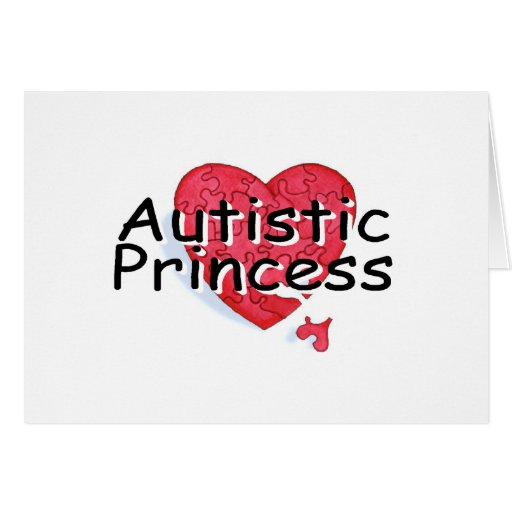 Autistic Princess Card