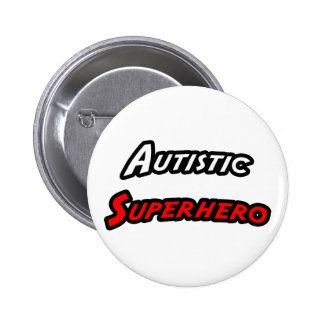 Autistic Superhero Pinback Button