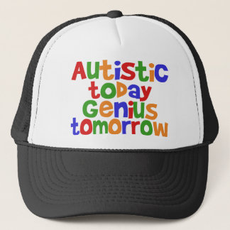 Autistic Today Trucker Hat