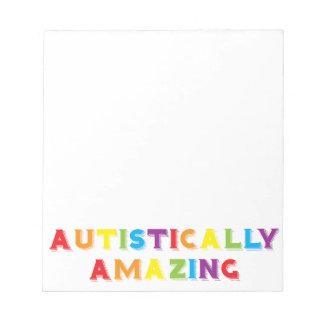 Autistically Amazing Notepad