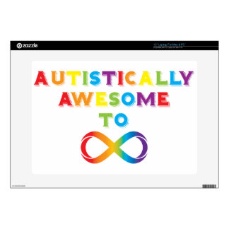 Autistically Awesome To Infinity Laptop Decals