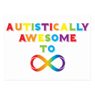 Autistically Awesome To Infinity Postcard
