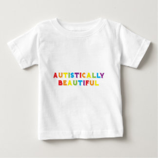 Autistically Beautiful Baby T-Shirt