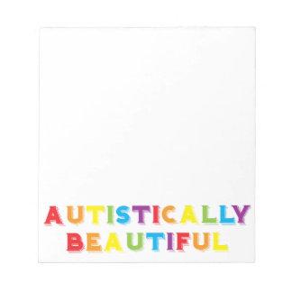 Autistically Beautiful Notepad
