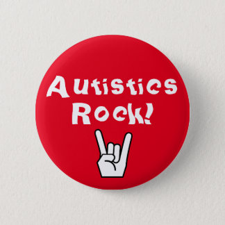 Autistics Rock! Button