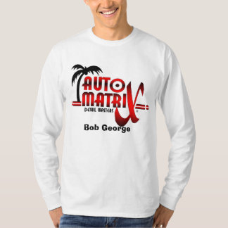 auto matrix, Bob George T-Shirt