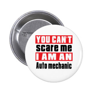 Auto mechanic scare designs 2 inch round button