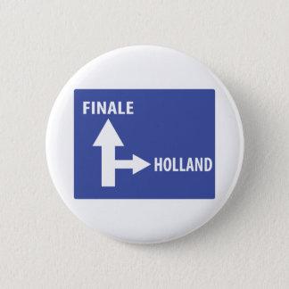 Autobahnschild Finale Holland Button
