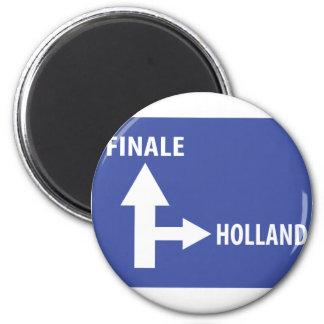 Autobahnschild Finale Holland Magnet