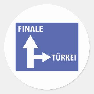 Autobahnschild Finale Türkei Classic Round Sticker