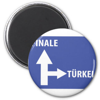 Autobahnschild Finale Türkei Magnet