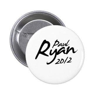 Autógrafo de PAUL RYAN 2012 Pin Redondo De 2 Pulgadas