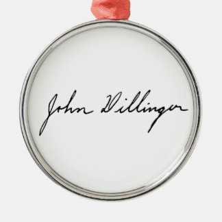 Autograph Signature of John Dillinger Metal Ornament