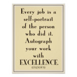 Autograph your work with EXCELLENCE poster