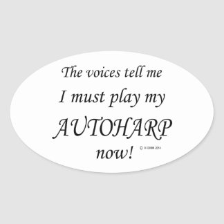 Autoharp Voices Say Must Play Oval Sticker