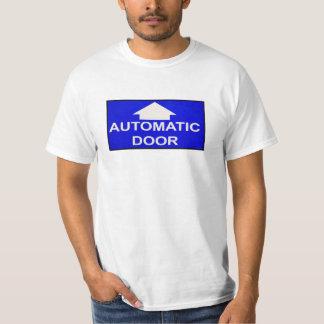 AUTOMATIC DOOR T-Shirt