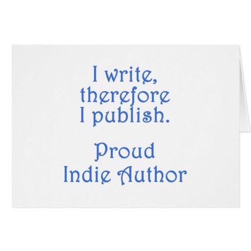 Autor orgulloso del indie felicitación
