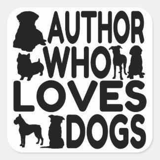 Autor que ama perros pegatina cuadrada