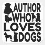 Autor que ama perros pegatinas cuadradas