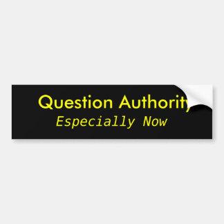 Autoridad de la pregunta, especialmente ahora pegatina para auto