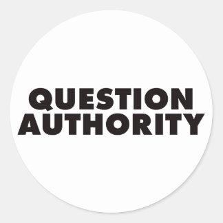 Autoridad de la pregunta - negro pegatina redonda