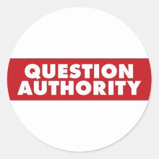 ¡Autoridad de la pregunta - rojo! Pegatina Redonda