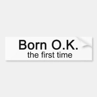 AUTORIZACIÓN nacida la primera vez Pegatina Para Auto