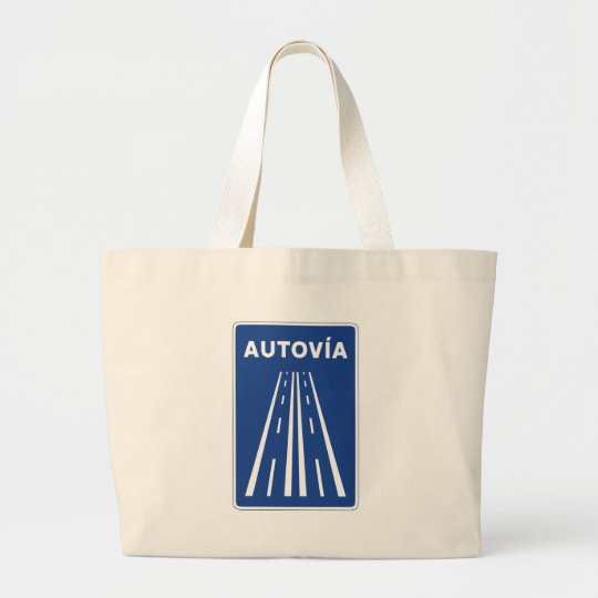 Autovia Spanish Highway Sign Large Tote Bag