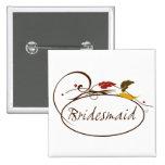 Autumn Bridesmaid 2 Inch Square Button