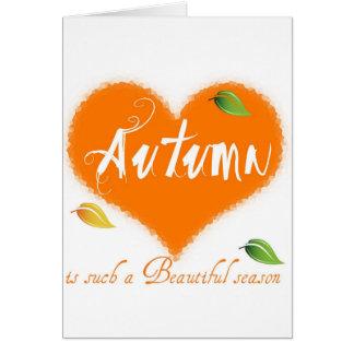 Autumn is such a Beautiful Season Card