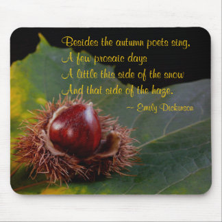 Autumn Leaf and Nut with Dickinson Poem Mouse Pad