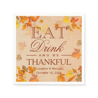 Autumn Leaves EAT Drink and Be Thankful Wedding Napkin
