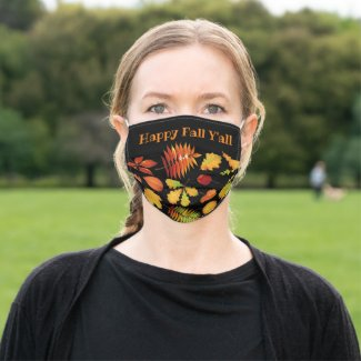 Autumn Leaves on Black / Happy Fall Y'all Seasonal Cloth Face Mask