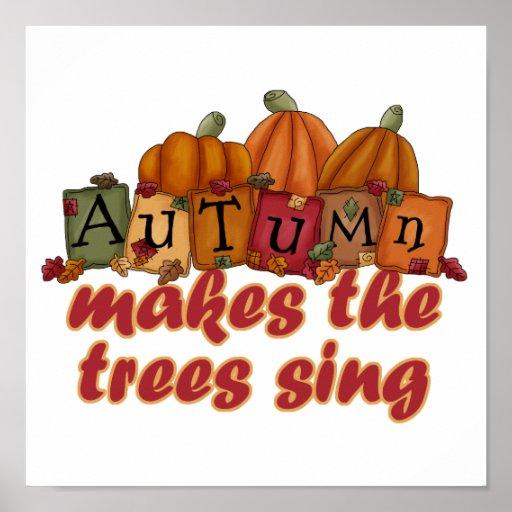 autumn makes trees sing poster