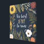 "Autumn Romance VI | The Best is Yet To Come Canvas Print<br><div class=""desc"">A sweet floral design with a cute typography phrase. Artist: Laura Marshall</div>"