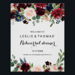 """Autumn Rustic Burgundy Rehearsal dinner Welcome Poster<br><div class=""""desc"""">This autumn rustic burgundy rehearsal dinner welcome poster is perfect for a simple rehearsal dinner.  The design features burgundy,  red,  navy,  blue and blush radiant and graceful hand-painted flowers,  inspiring natural beauty.</div>"""