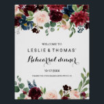 "Autumn Rustic Burgundy Rehearsal dinner Welcome Poster<br><div class=""desc"">This autumn rustic burgundy rehearsal dinner welcome poster is perfect for a simple rehearsal dinner.  The design features burgundy,  red,  navy,  blue and blush radiant and graceful hand-painted flowers,  inspiring natural beauty.</div>"