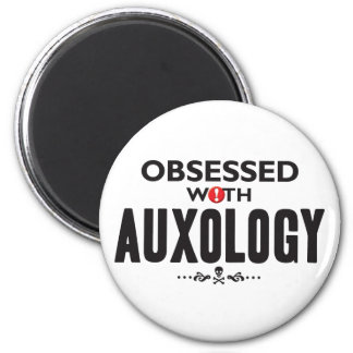 Auxology Obsessed 2 Inch Round Magnet