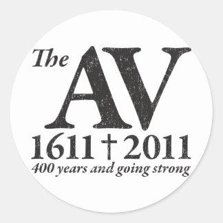 AV Still Going Strong in black distressed Classic Round Sticker