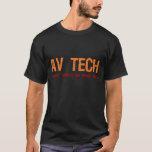 AV Tech Job Description Shirt