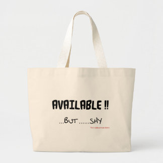 Available But Shy Large Tote Bag
