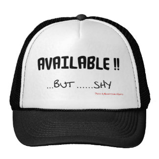 Available But Shy Trucker Hat